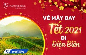 Vé máy bay Tết 2021 đi Điện Biên Phủ