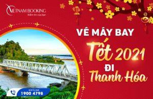 Vé máy bay Tết 2021 đi Thanh Hóa