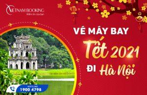 Vé máy bay Tết 2021 đi Hà Nội