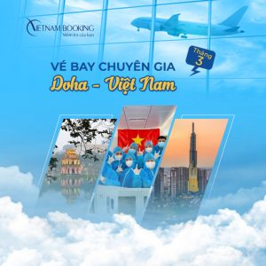 [Đăng ký ngay] Lịch bay từ Qatar về Việt Nam hôm nay 3/2021